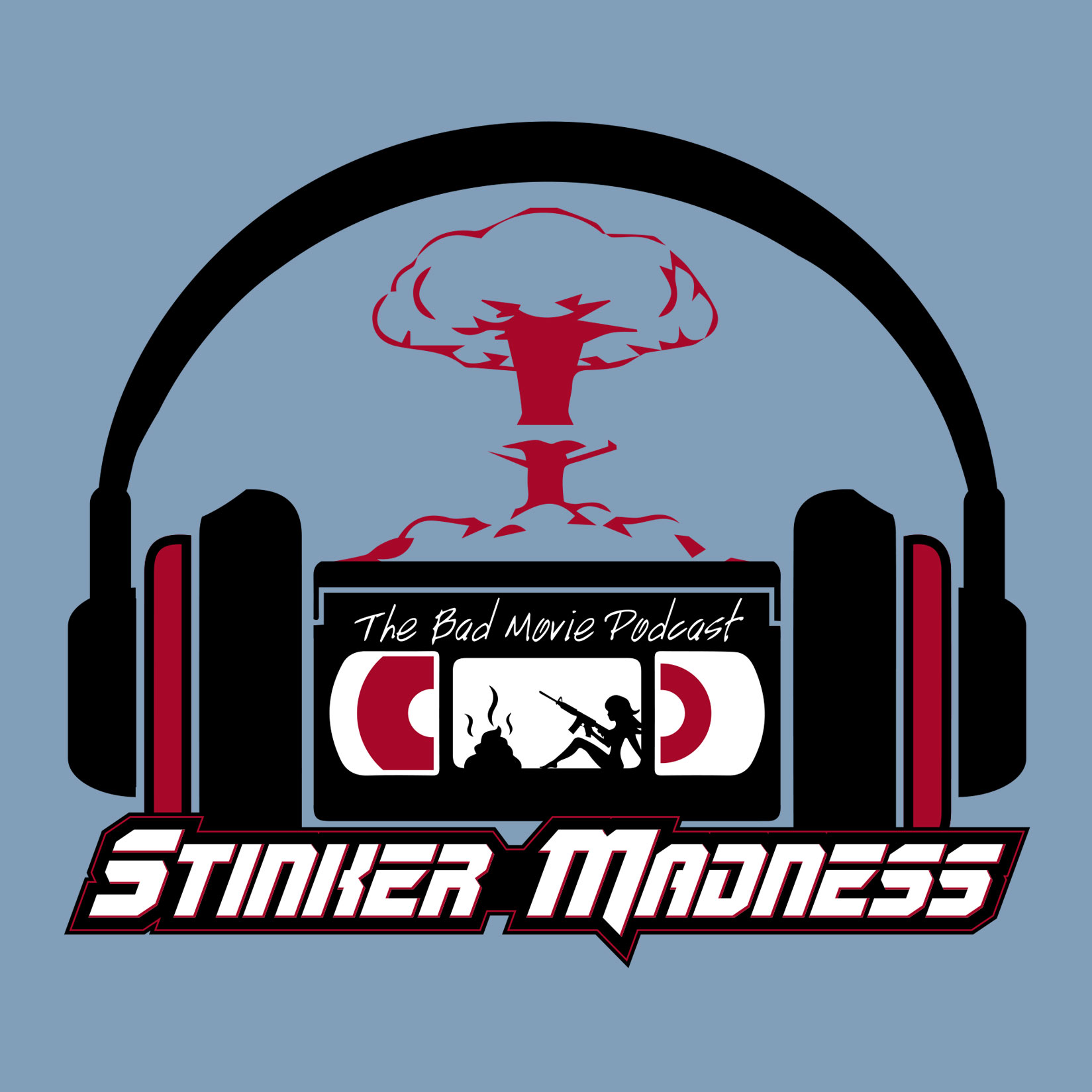 Stinker Madness - The Bad Movie Podcast